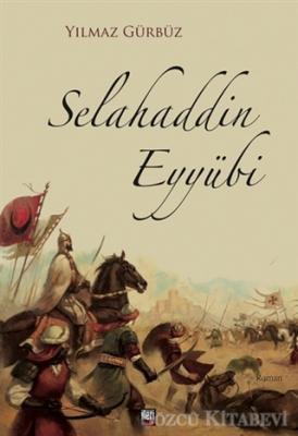 Yılmaz Gürbüz - Selahaddin Eyyübi | Sözcü Kitabevi