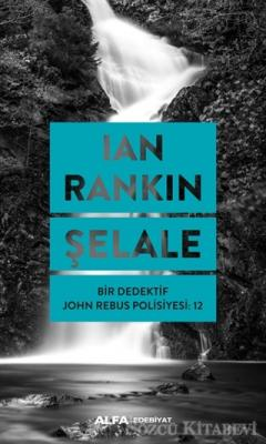 Ian Rankin - Şelale | Sözcü Kitabevi