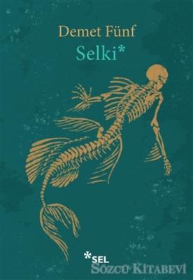 Demet Fünf - Selki | Sözcü Kitabevi