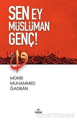 Sen Ey Müslüman Genç!