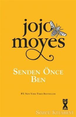 Jojo Moyes - Senden Önce Ben | Sözcü Kitabevi