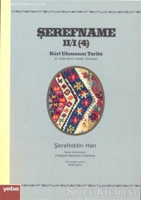 Şerefname Kürt Ulusunun Tarihi 2. Cildin Birinci Kitabı 4: Kronoloji