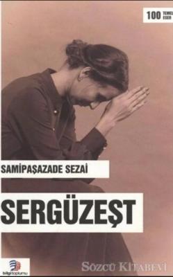 Samipaşazade Sezai - Sergüzeşt | Sözcü Kitabevi