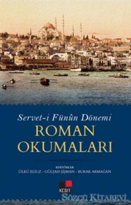 Servet-i Fünun Dönemi Roman Okumaları