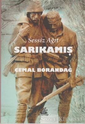 Cemal Borandağ - Sessiz Ağıt Sarıkamış | Sözcü Kitabevi