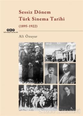Sessiz Dönem Türk Sinema Tarihi (1895-1922)