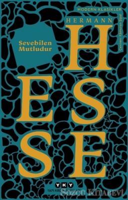 Hermann Hesse - Sevebilen Mutludur | Sözcü Kitabevi