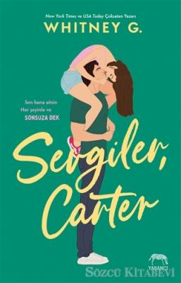 Sevgiler, Carter