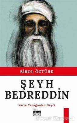 Birol Öztürk - Şey Bedreddin | Sözcü Kitabevi