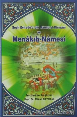 Şeyh Evhadü'd-din Hamid el-Kirmani ve Menakıb-Namesi