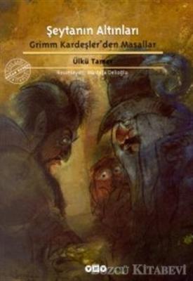 Şeytanın Altınları Grimm Kardeşler'den Masallar