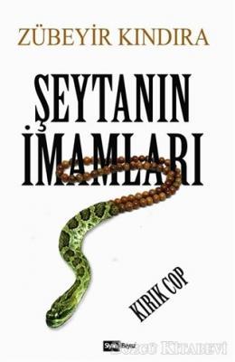 Zübeyir Kındıra - Şeytanın İmamları   Sözcü Kitabevi