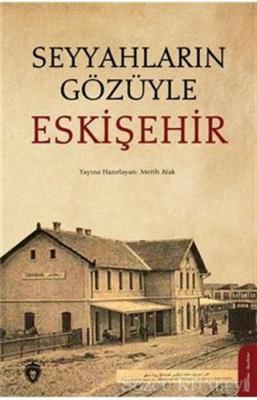 Seyyahların Gözüyle Eskişehir