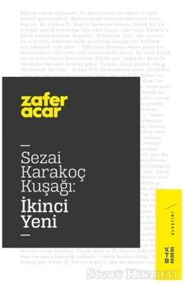 Sezai Karakoç Kuşağı: İkinci Yeni