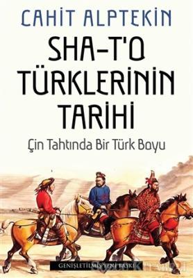 Cahit Alptekin - Sha - T'o Türklerinin Tarihi | Sözcü Kitabevi