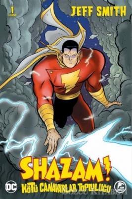 Jeff Smith - Shazam! - Kötü Canavarlar Topluluğu | Sözcü Kitabevi
