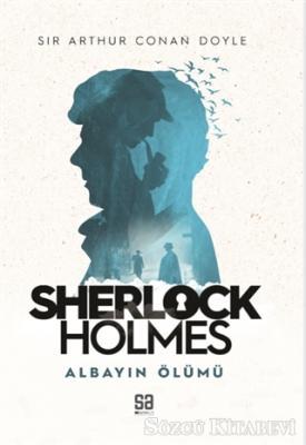 Sherlock Holmes - Albayın Ölümü