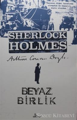 Sherlock Holmes - Beyaz Birlik