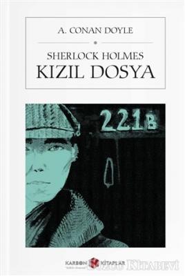 Sir Arthur Conan Doyle - Sherlock Holmes - Kızıl Dosya (Cep Boy) | Sözcü Kitabevi