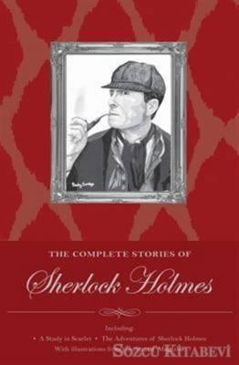 Sherlock Holmes: The Complete Stories