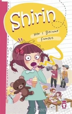 Birsen Ekim Özen - Shirin How I Became Famous   Sözcü Kitabevi