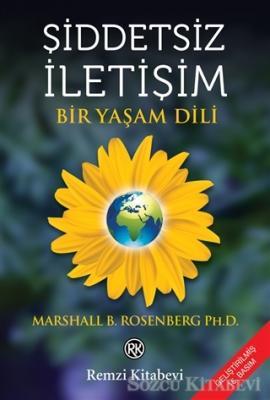Marshall B. Rosenberg - Şiddetsiz İletişim | Sözcü Kitabevi