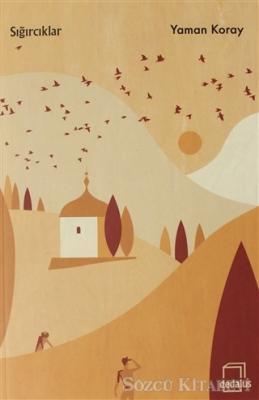 Yaman Koray - Sığırcıklar | Sözcü Kitabevi