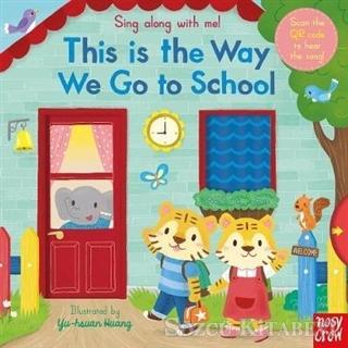Sing Along Way To School