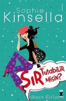 Sophie Kinsella - Sır Tutabilir Misin? | Sözcü Kitabevi