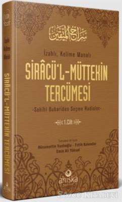 Siracü'l-Müttekin Tercümesi 1. Cilt