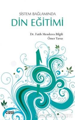 Sistem Bağlamında Din Eğitimi