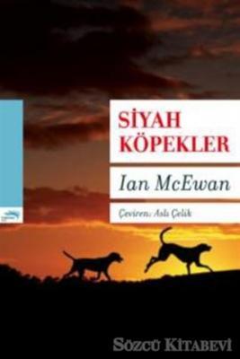 Ian McEwan - Siyah Köpekler | Sözcü Kitabevi