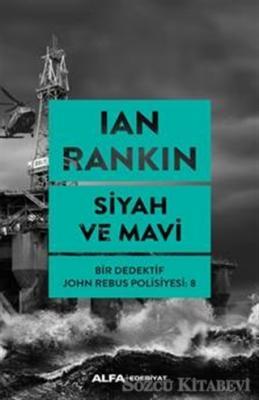 Ian Rankin - Siyah ve Mavi | Sözcü Kitabevi
