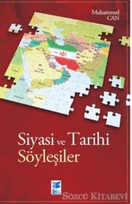 Muhammed Can - Siyasi ve Tarihi Söyleşiler | Sözcü Kitabevi