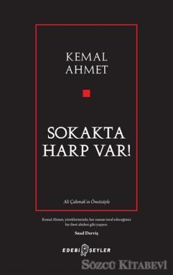 Kemal Ahmet - Sokakta Harp Var! | Sözcü Kitabevi
