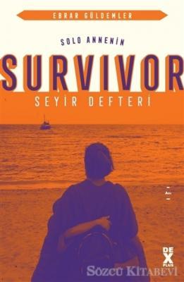 Ebrar Güldemler - Solo Annenin Survivor Seyir Defteri   Sözcü Kitabevi