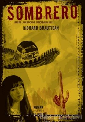 Richard Brautigan - Sombrero | Sözcü Kitabevi