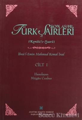 İbnü'l-Emin Mahmut Kemal İnal - Son Asır Türk Şairleri - Cilt 1   Sözcü Kitabevi