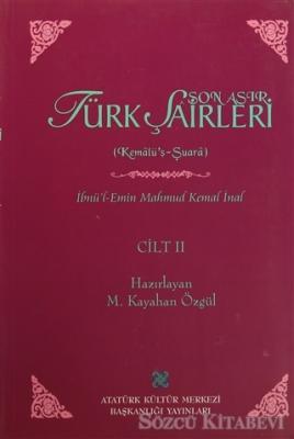 İbnü'l-Emin Mahmut Kemal İnal - Son Asır Türk Şairleri - Cilt 2 | Sözcü Kitabevi