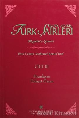 İbnü'l-Emin Mahmut Kemal İnal - Son Asır Türk Şairleri - Cilt 3 | Sözcü Kitabevi