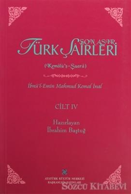 İbnü'l-Emin Mahmut Kemal İnal - Son Asır Türk Şairleri - Cilt 4 | Sözcü Kitabevi