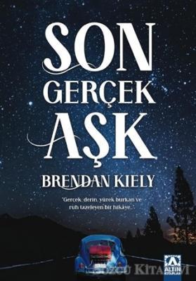 Brendan Kiely - Son Gerçek Aşk | Sözcü Kitabevi