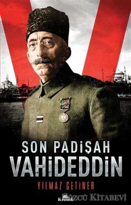 Son Padişah: Vahideddin