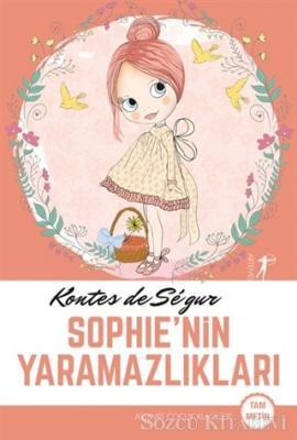 Kontes de Segur - Sophie'nin Yaramazlıkları | Sözcü Kitabevi