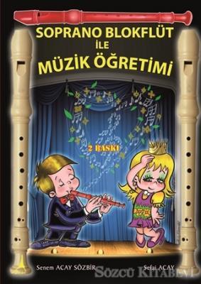 Soprano Blokflüt ile Müzik Öğretimi