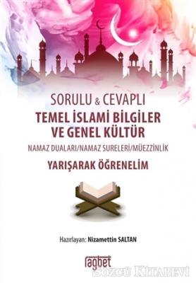 Sorulu Cevaplı Temel İslami Bilgiler ve Genel Kültür