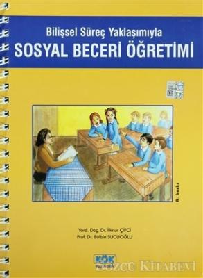 Sosyal Beceri Öğretimi Bilişsel Süreç Yaklaşımıyla