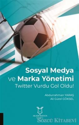 Sosyal Medya ve Marka Yönetimi