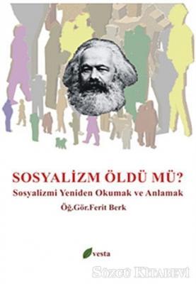 Sosyalizm Öldü mü?