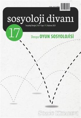 Sosyoloji Divanı Sayı: 17 Haziran 2021